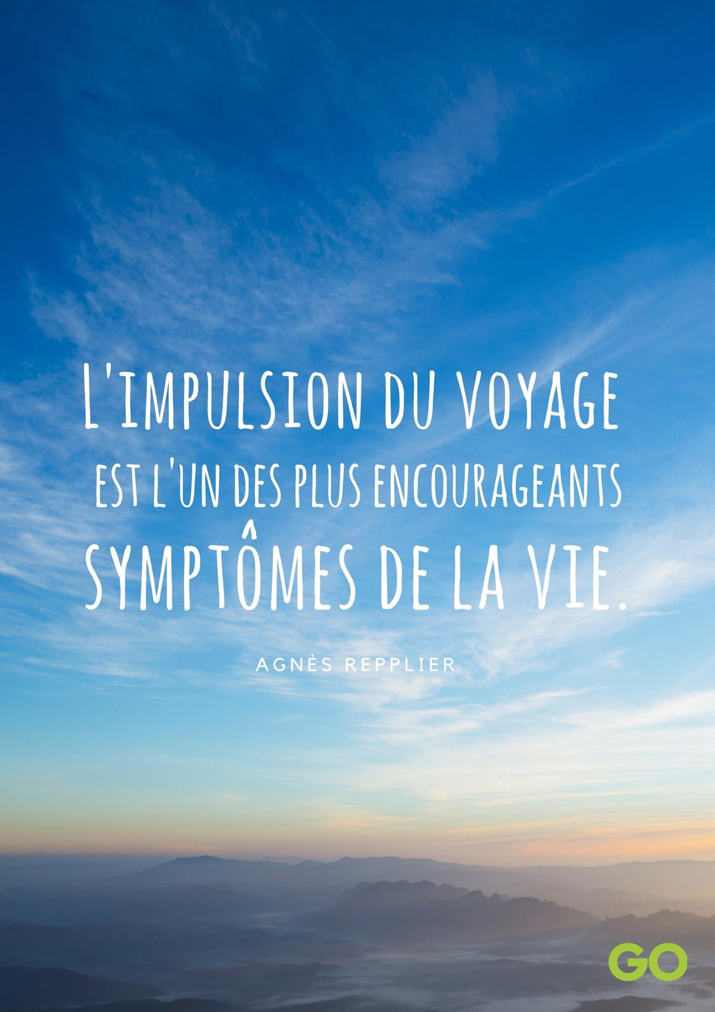 Les Plus Belles Citations De Voyage Go Voyages Le Blog